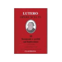 Lutero-opere scelte: 10...