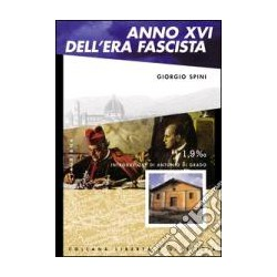 ANNO XVI DELL'ERA FASCISTA