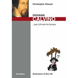 Giovanni Calvino... per chi...