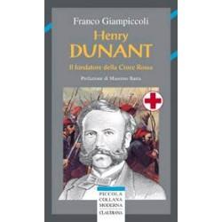 Henry Dunant Il fondatore...