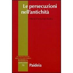 Le persecuzioni nell'antichità