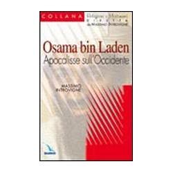 Osama Bin Laden. Apocalisse...