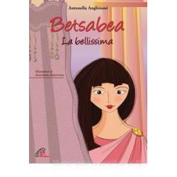 Betsabea. La bellissima....