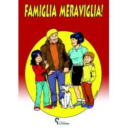 Famiglia Meraviglia!