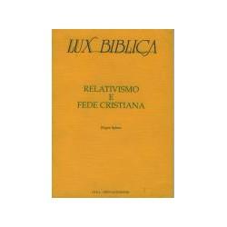Lux Biblica 7 - Relativismo...