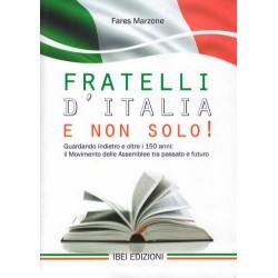 Fratelli d'Italia e non solo!