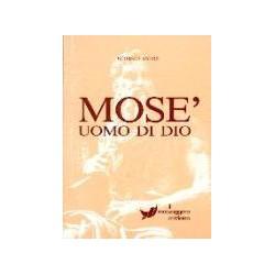 Mosè, uomo di Dio