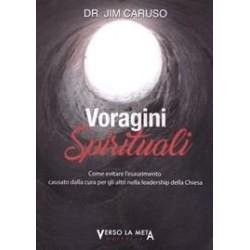 Voragini spirituali - Come...