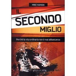 IL SECONDO MIGLIO - PERCHÉ...