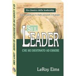Sii il leader che sei...