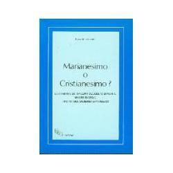Marianesimo o cristianesimo