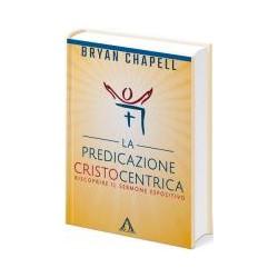 La predicazione cristocentrica