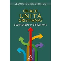 Quale unità cristiana?...