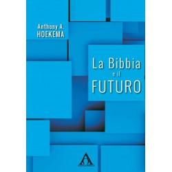 La Bibbia e il futuro