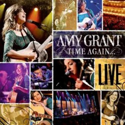 Time again : Amy Grant live...