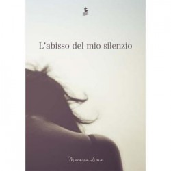 L'abisso del mio silenzio