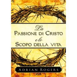 La passione di Cristo e lo...