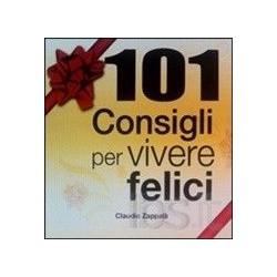 101 consigli per vivere felici