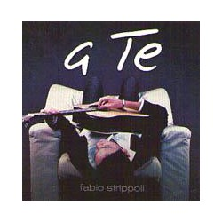 A TE - FABIO STRIPPOLI CD