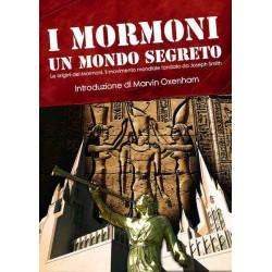 I Mormoni - Un mondo...