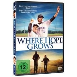 Where Hope Grows - Nulla è...