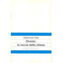 Cristo: la roccia della Chiesa