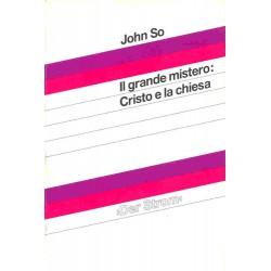 Grande mistero: Cristo e la...