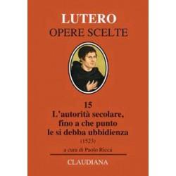Lutero L'autorità secolare,...