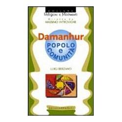 Damanhur - Popolo e comunità