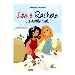 Lea e Rachele Le sorelli...