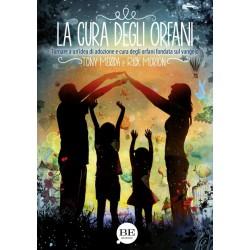La cura degli orfani -...