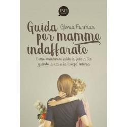 Guida per mamme indaffarate