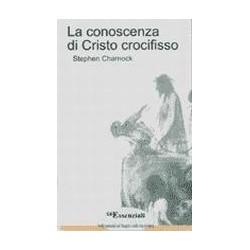 La conoscenza di Cristo...