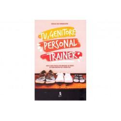 Tu, genitore personal trainer