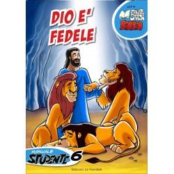 Dio è fedele Serie...