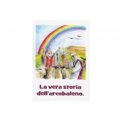 La vera storia dell'arcobaleno