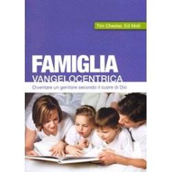 Famiglia vangelocentrica -...