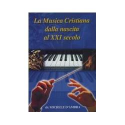 La musica Cristiana dalla...