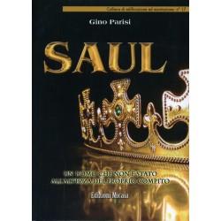Saul Un uomo che non è...